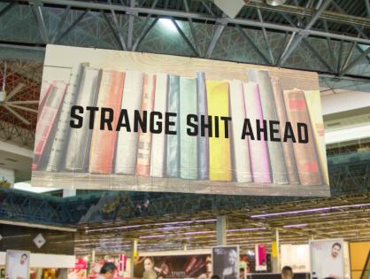 Strange Shit Ahead