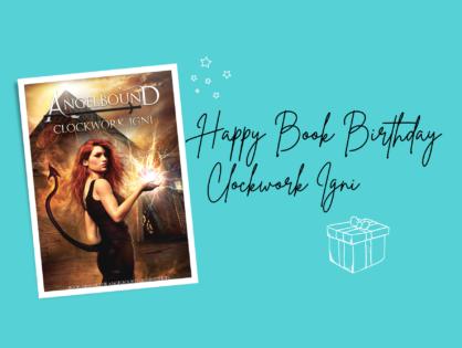 Happy Book Birthday, CLOCKWORK IGNI!